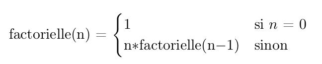 Définition récursive de la factorielle